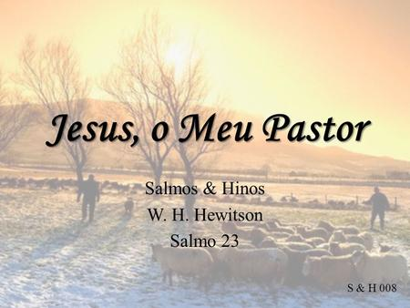 Salmos & Hinos W. H. Hewitson Salmo 23