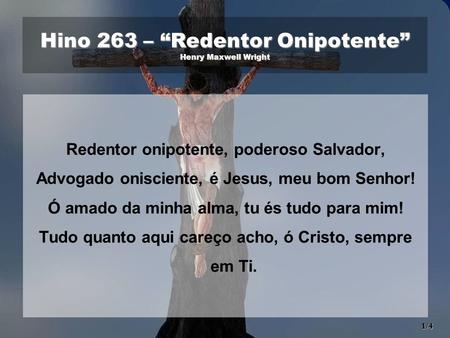 "Hino 263 – ""Redentor Onipotente"" Henry Maxwell Wright"