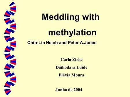 Meddling with methylation