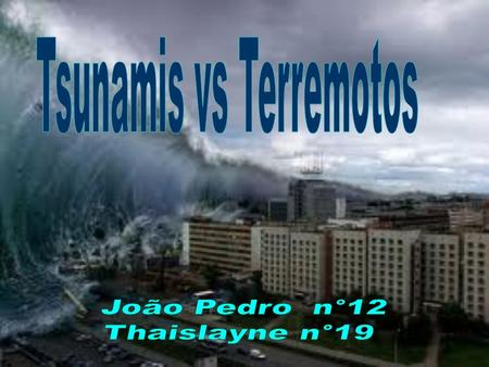 Tsunamis vs Terremotos