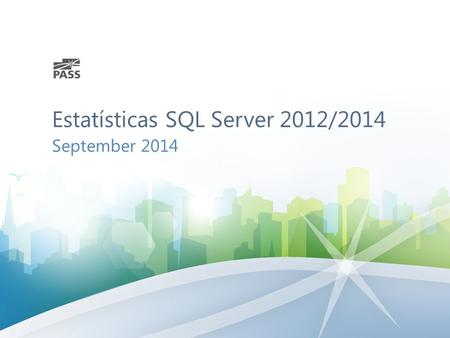 Estatísticas SQL Server 2012/2014 September 2014.
