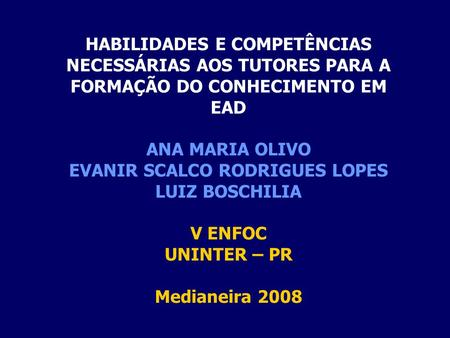 EVANIR SCALCO RODRIGUES LOPES