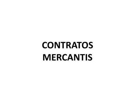 CONTRATOS MERCANTIS.