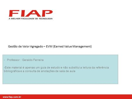 Gestão de Valor Agregado – EVM (Earned Value Management)