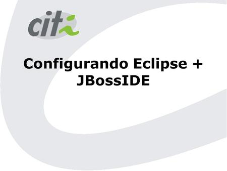Configurando Eclipse + JBossIDE. Configurando o Jboss no Eclipse  No menu Window -> Show View -> Others...  Selecione Server Navigator.
