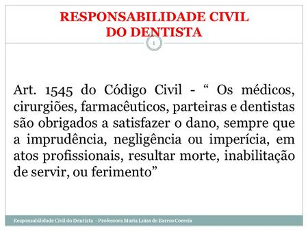 RESPONSABILIDADE CIVIL DO DENTISTA