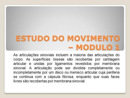 ESTUDO DO MOVIMENTO – MODULO 1