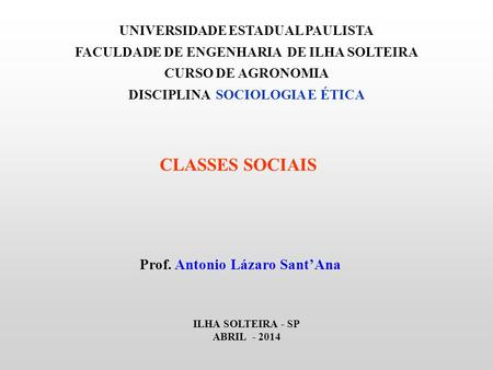 CLASSES SOCIAIS Prof. Antonio Lázaro Sant'Ana
