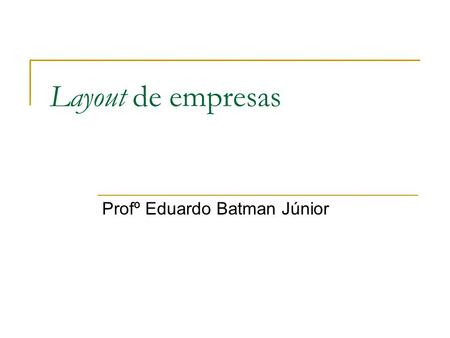 Profº Eduardo Batman Júnior