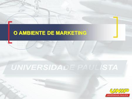 O AMBIENTE DE MARKETING