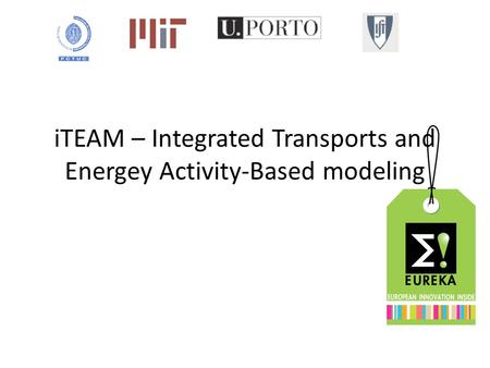 ITEAM – Integrated Transports and Energey Activity-Based modeling.