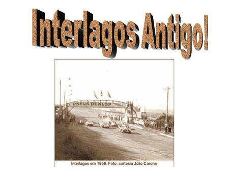 Interlagos Antigo!.