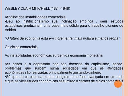 WESLEY CLAIR MITCHELL ( )