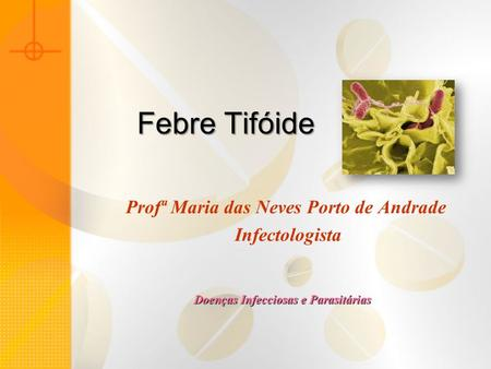 Profª Maria das Neves Porto de Andrade Infectologista