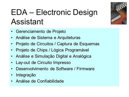 EDA – Electronic Design Assistant