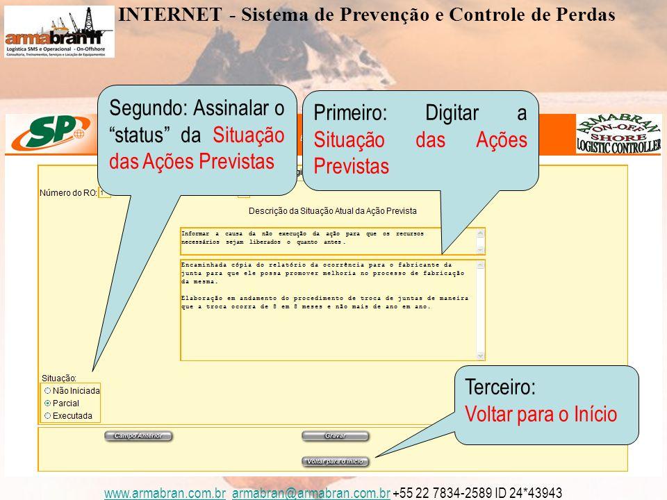 www.armabran.com.brwww.armabran.com.br armabran@armabran.com.br +55 22 7834-2589 ID 24*43943armabran@armabran.com.br Relatórios INTERNET - Sistema de Prevenção e Controle de Perdas