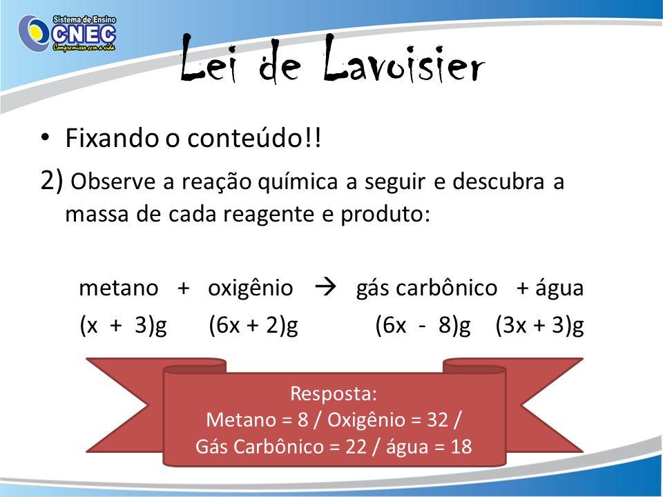 Lei de Lavoisier Fixando o conteúdo!.