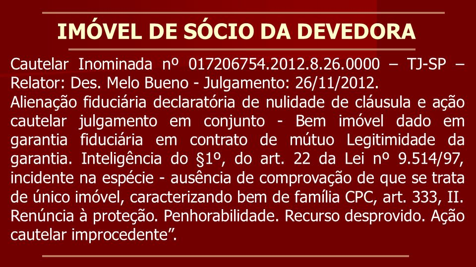 CAMPO DE APLICAÇÃO (Lei 10.931/2004, art.