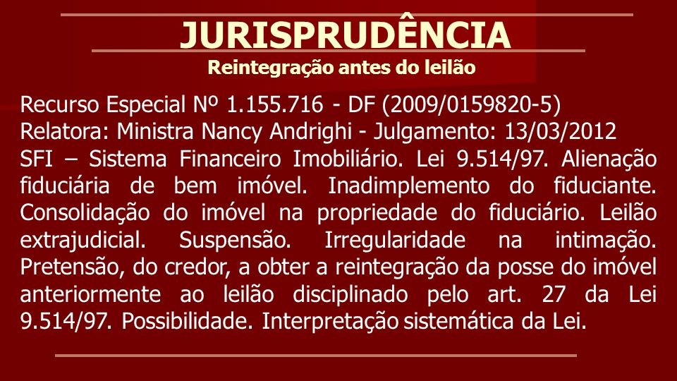 Recurso especial nº 1.328.656 - GO (2012/0120893-0) – Relator Ministro Marco Buzzi - Julgamento: 16/08/2012 Recurso especial (Art.