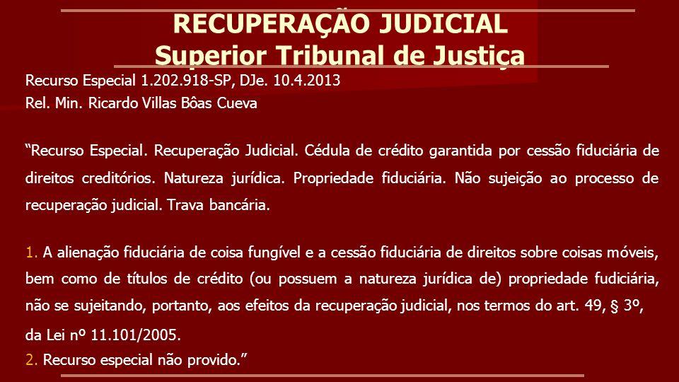 RECUPERAÇÃO JUDICIAL Superior Tribunal de Justiça Recurso Especial 1.257.161-MT, j.
