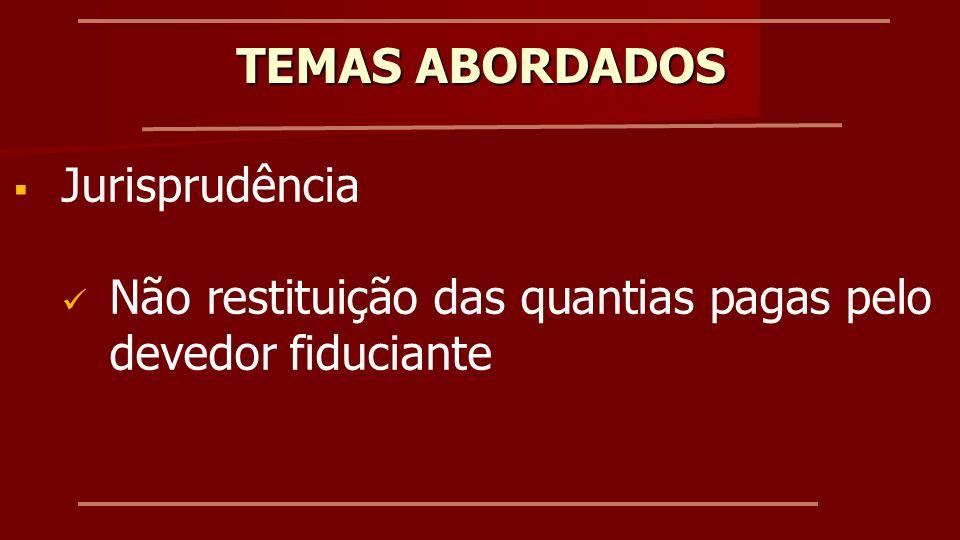 IPTU Obrigação do fiduciante Interpretação dos tribunais TEMAS ABORDADOS