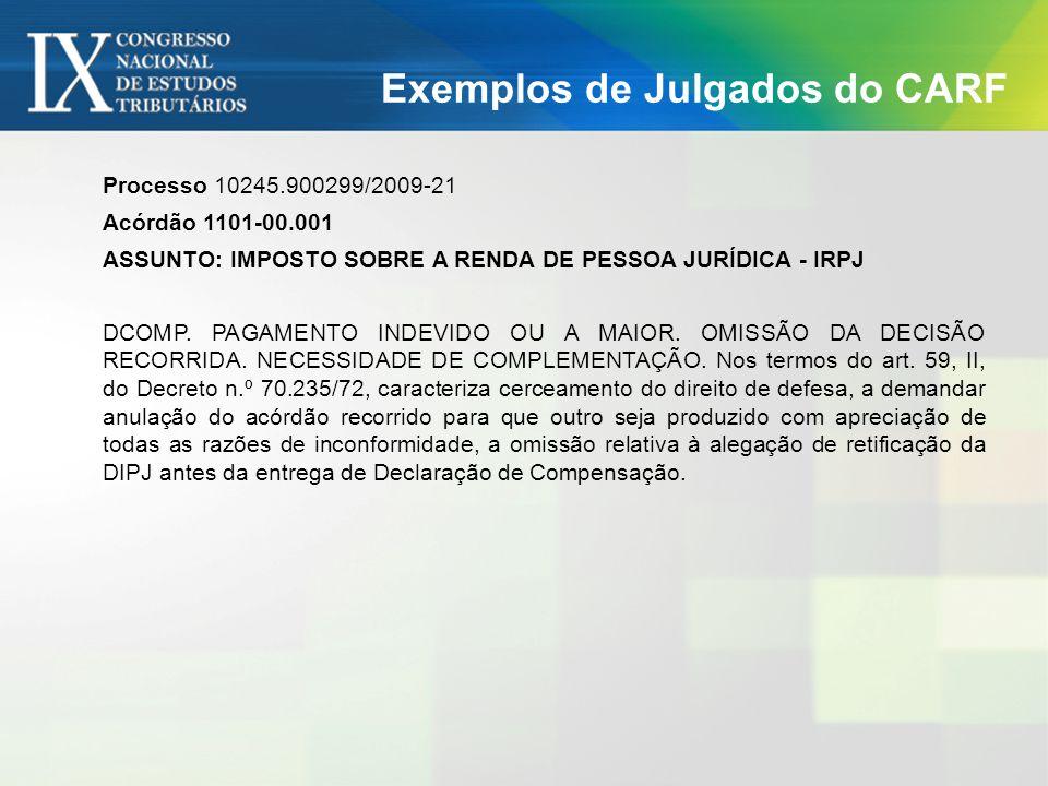 Exemplos de Julgados do CARF OBRIGADA!!! Susy Gomes Hoffmann sgh@gh.adv.br