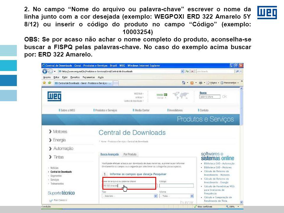 Se fizermos a busca somente por: ERD 322 Amarelo, o resultado trará muitos documento.