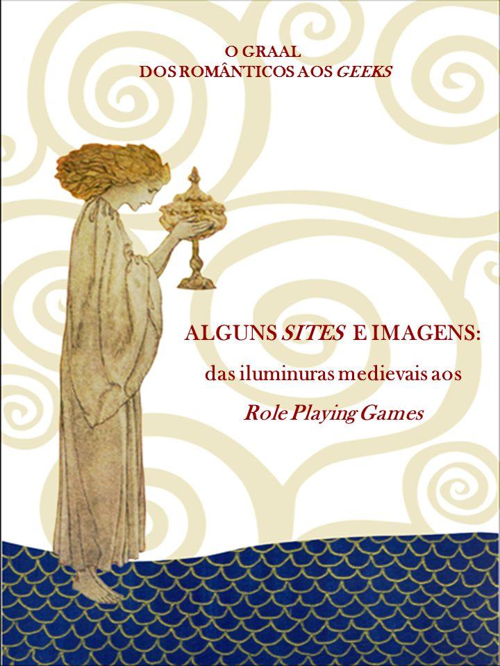 ALGUNS SITES E IMAGENS: das iluminuras medievais aos Role Playing Games