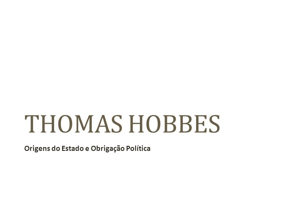 Thomas Hobbes (1588- 1679), inglês de família pobre, conviveu com a nobreza, de quem recebeu apoio e condições para estudar e defendeu ferrenhamente o poder absoluto, ameaçado pelas novas tendências liberais.