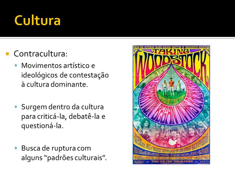 Características da Contracultura: Vida comunitária; Luta pela paz (contra as guerras, conflitos e qualquer tipo de repressão); Respeito às minorias raciais e culturais; Experiência com drogas (maconha e LSD); Liberdade nos relacionamentos sexuais e amorosos; Anticonsumismo; Crítica aos meios de comunicação de massa; Forma despojada e livre de expressão artística; Discordância com os princípios do capitalismo.
