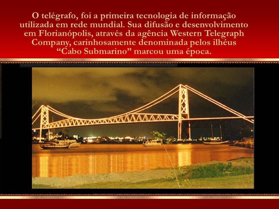O telégrafo, foi a primeira tecnologia de informação utilizada em rede mundial.