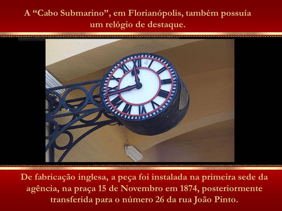 A Cabo Submarino, em Florianópolis, também possuía um relógio de destaque.