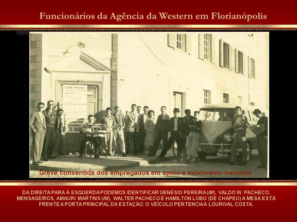 DA DIREITA PARA À ESQUERDA PODEMOS IDENTIFICAR GENÉSIO PEREIRA (IM), VALDO W.