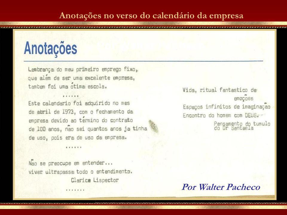 Anotações no verso do calendário da empresa Por Walter Pacheco