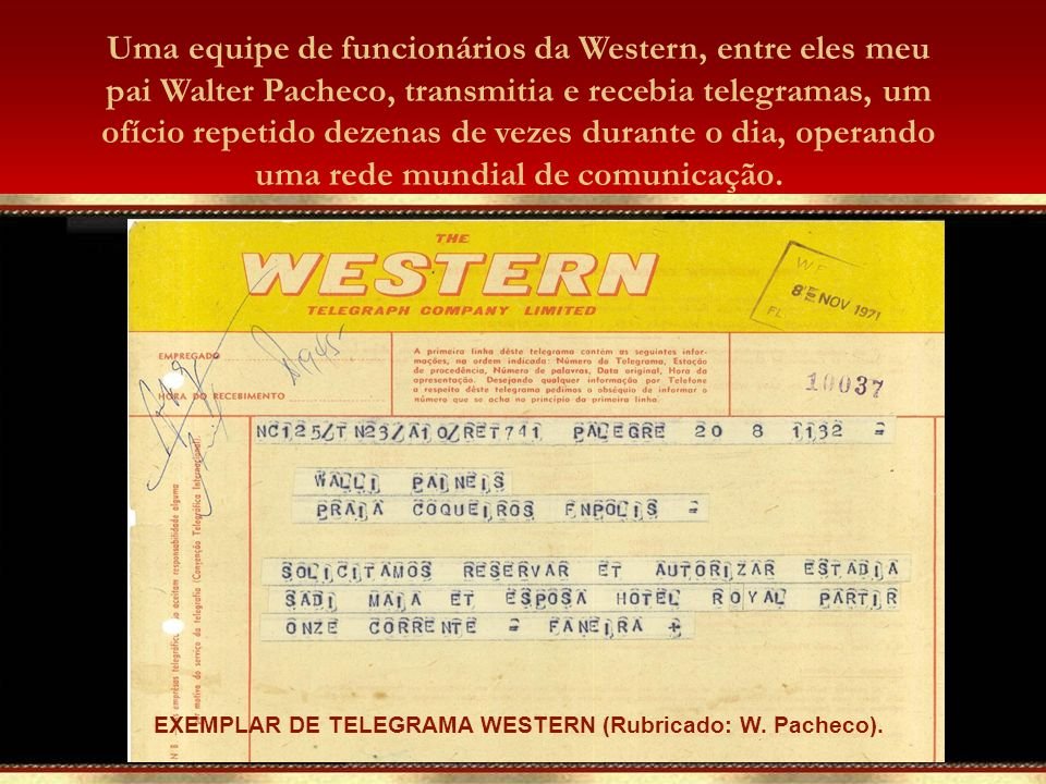 EXEMPLAR DE TELEGRAMA WESTERN (Rubricado: W.Pacheco).