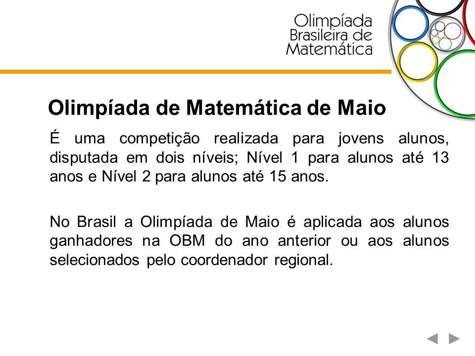 Olimpíada de Matemática do Cone Sul É uma competição internacional da qual participam os países da porção meridional da América do Sul, representados por equipes de 4 estudantes que não tenham feito 16 anos de idade em 31 de dezembro do ano imediatamente anterior à celebração da Olimpíada.