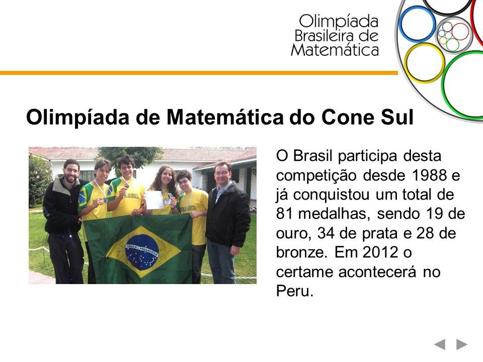 Olimpíada Internacional de Matemática É a mais importante competição internacional, realizada desde 1959.