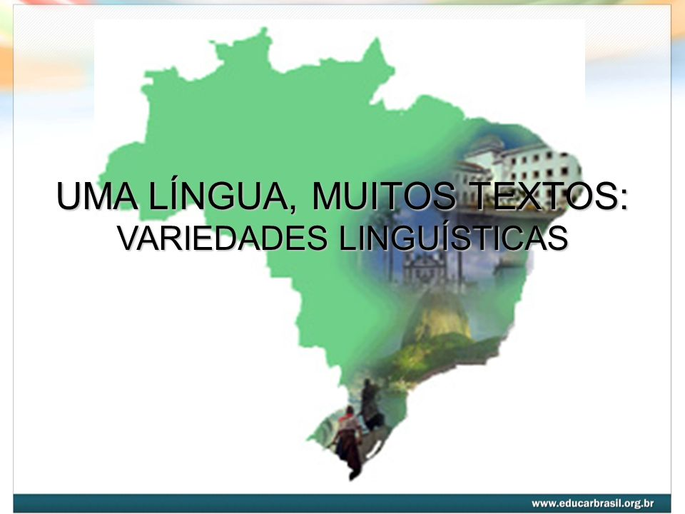 Em um único sistema linguístico, podemos encontrar variações no modo como ele é utilizado pelos falantes.