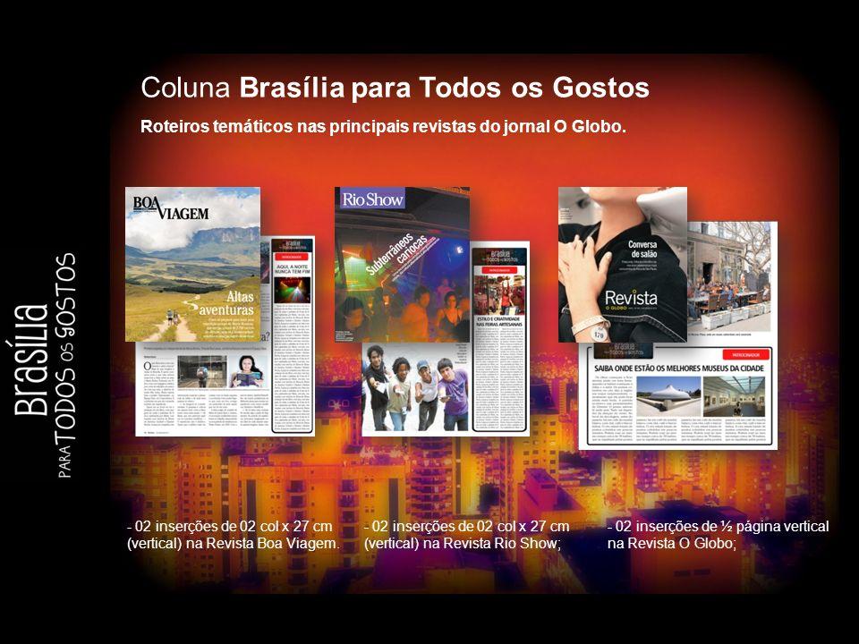 MÍDIA Kick Side Home do Globo UM FORMATO ESPECIAL NA CAPA DO GLOBO.