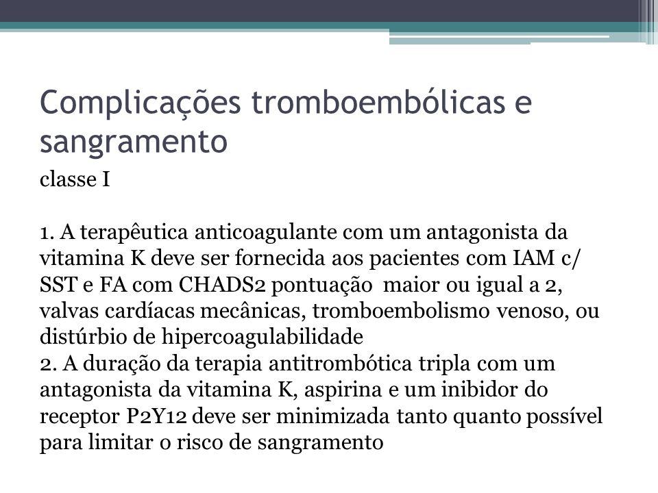 Complicações tromboembólicas e sangramento classe IIa 1.