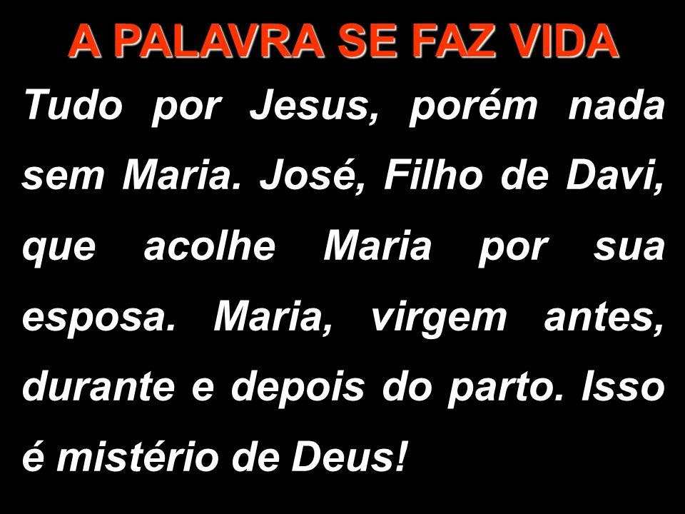 Ela foi a escolhida por Deus para ser a Mãe do seu Filho Jesus.