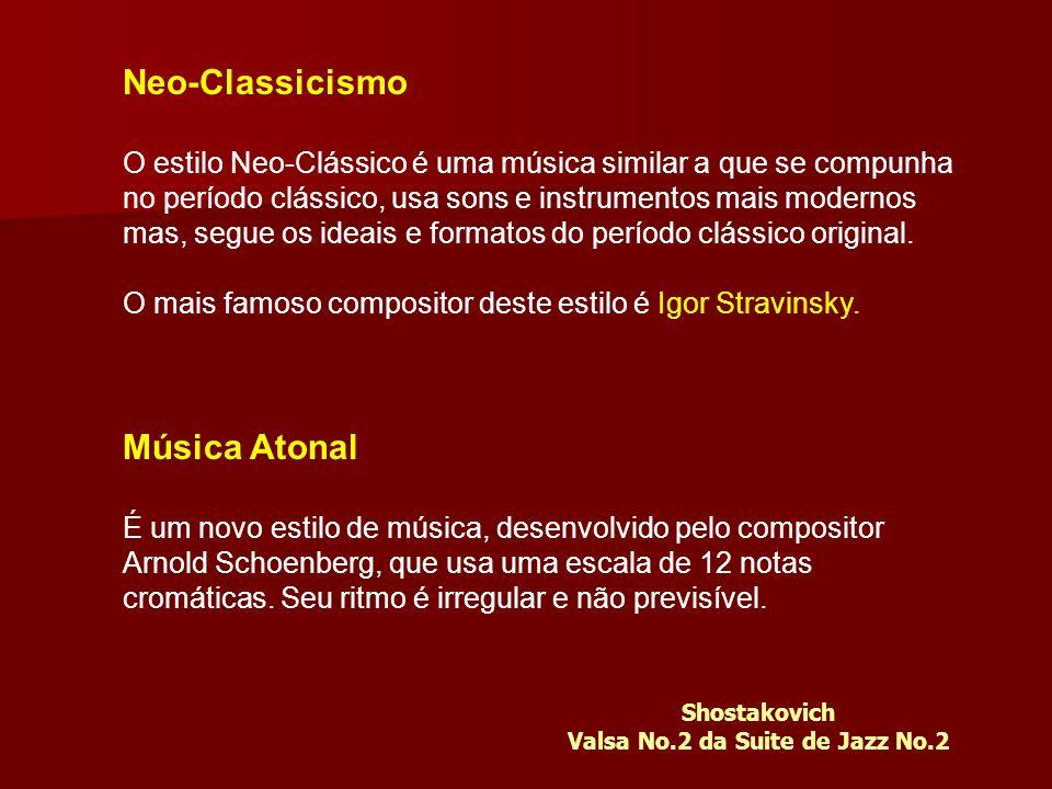 Neo-Classicismo O estilo Neo-Clássico é uma música similar a que se compunha no período clássico, usa sons e instrumentos mais modernos mas, segue os ideais e formatos do período clássico original.