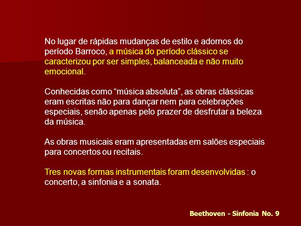 No lugar de rápidas mudanças de estilo e adornos do período Barroco, a música do período clássico se caracterizou por ser simples, balanceada e não muito emocional.