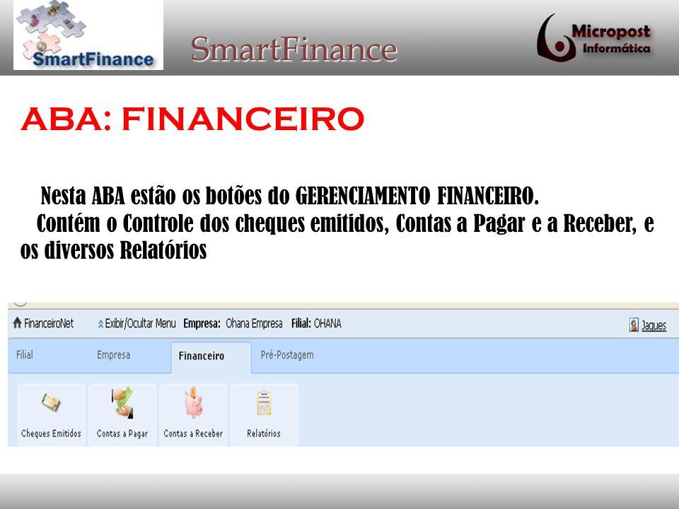 SmartFinance Na Opção CHEQUES EMITIDOS, podem cadastrar os cheques, vinculando as contas pagas.