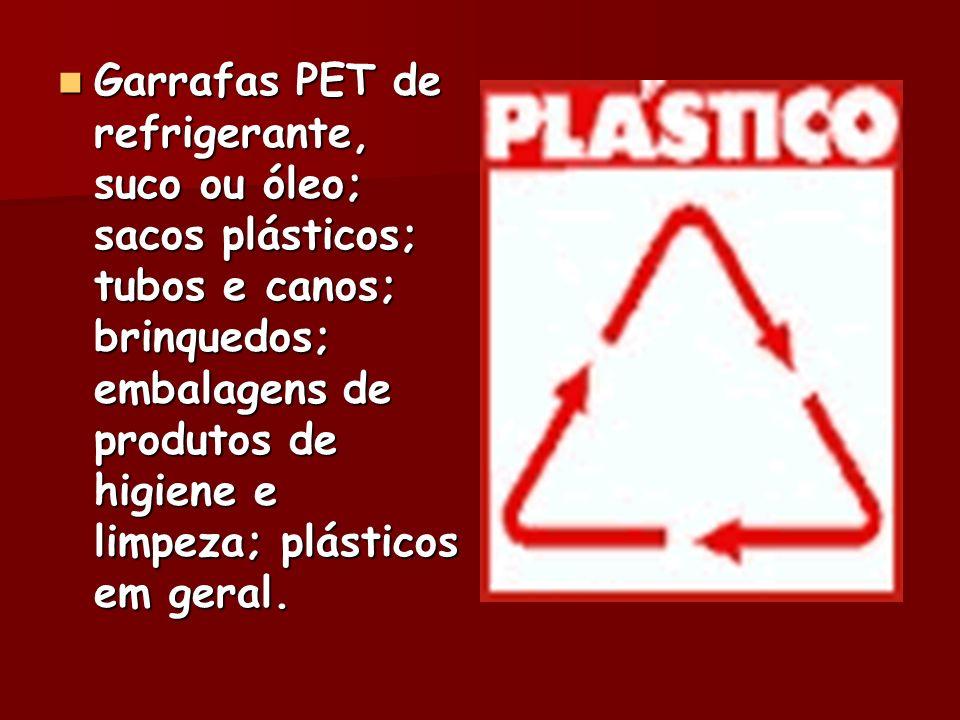 Garrafas de água, refrigerante ou cerveja; cacos de vidro; vidros de conserva; copos; perfume; produtos de limpeza.