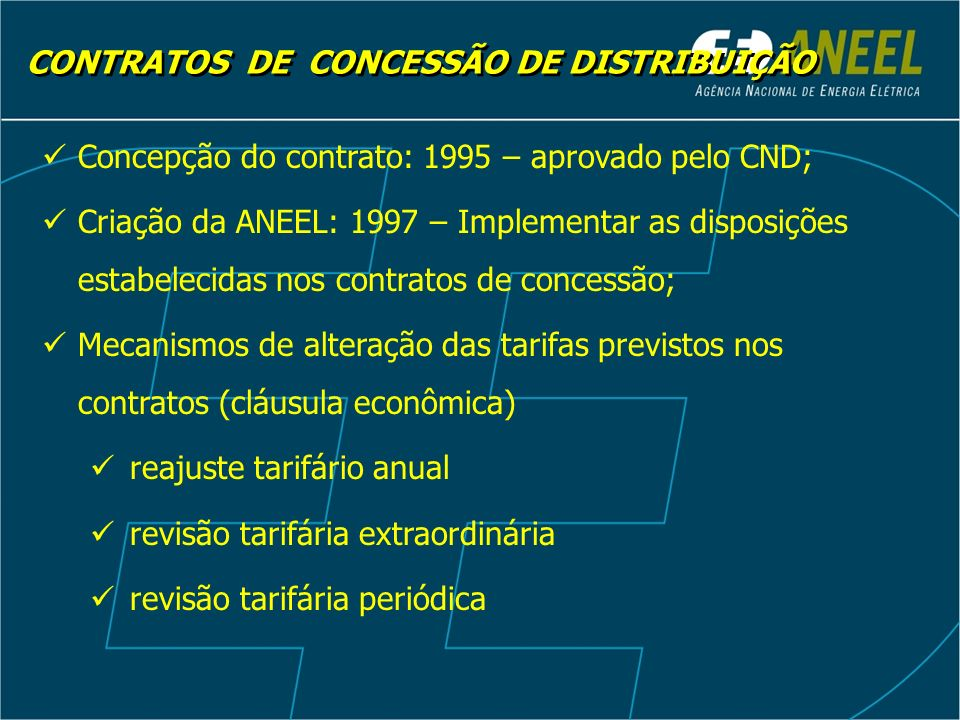 Reajuste tarifário anual Revisão tarifária extraordinária Revisão tarifária periódica Assinatura do contrato MECANISMOS DE ALTERAÇÃO DAS TARIFAS MECANISMOS DE ALTERAÇÃO DAS TARIFAS 199920002001200220042003