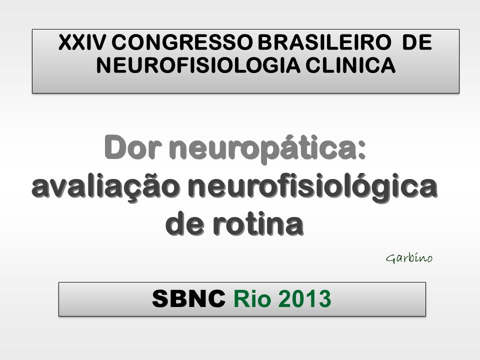 Critérios para o diagnóstico da dor neuropática (1)...