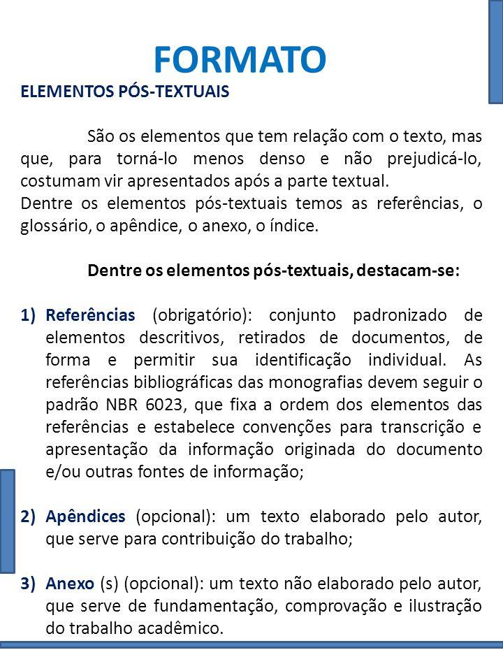 FORMATO NBR 14724 O texto deve estar impresso em papel branco, formato A4 (21,0 cm x 29,7 cm), no anverso da folha, excetuando-se a folha de rosto.