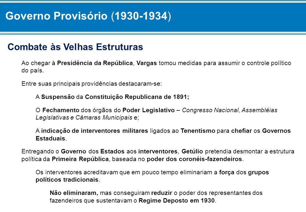 Governo Provisório (1930-1934) O Movimento Constitucionalista (1932) Aos poucos, o Governo Vargas foi-se mostrando centralizador, preocupado com a questão social e interessado em defender as riquezas nacionais.