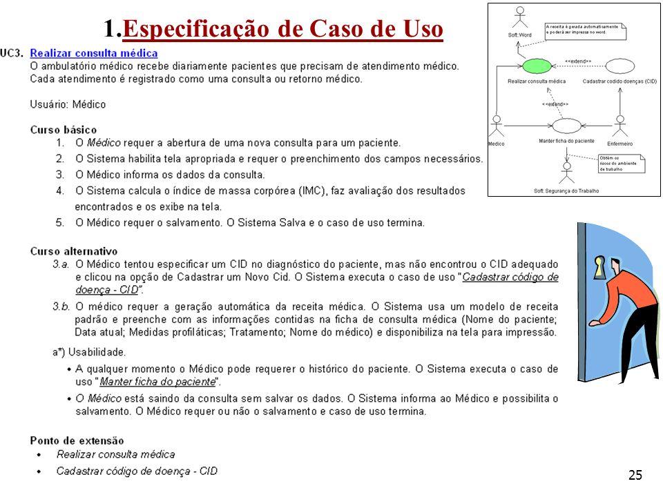 26 Projeto de Interação: Técnica de validação de casos de uso Ficha paciente
